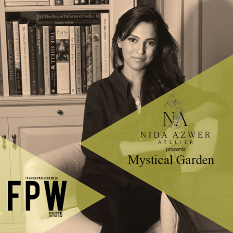 "Nida Azwer will be showcasing her collection ""Mystical Garden"" at Fashion Pakistan Week Winter / Festive 2015."
