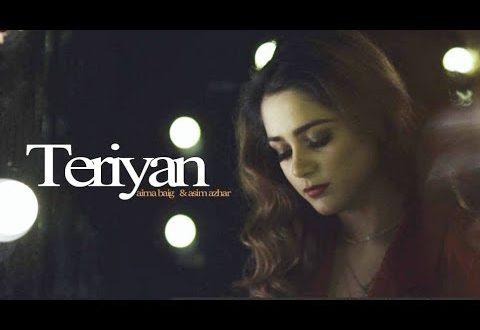 Teriyaan By Asim Azhar Aima Baig